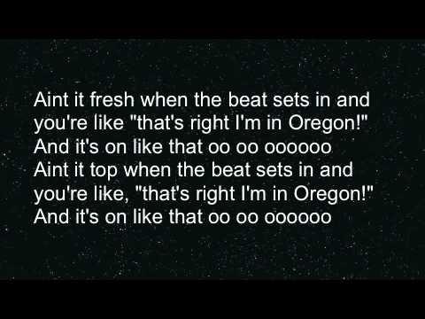 Ain't It Fresh (The Oregon Song) - Alcyon Massive LYRICS