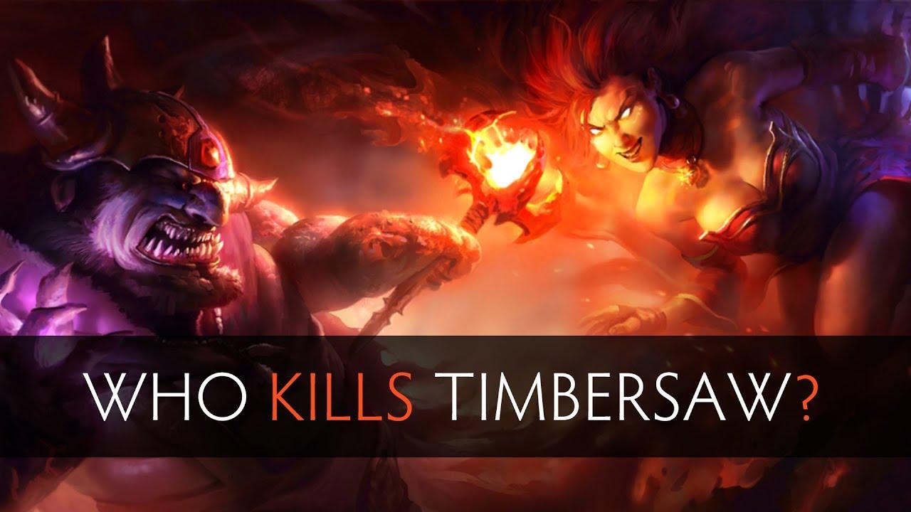 Dota 2 Who Kills Timbersaw YouTube