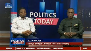 BudgIT's Okeowo, Enang Debate Impact Of Faceoff On 2019 Budget Delay On The Economy |Politics Today|