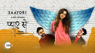 Pyaar Se From Kolkata - Saayori | Promo | A ZEE5 Original | Streaming Now On ZEE5