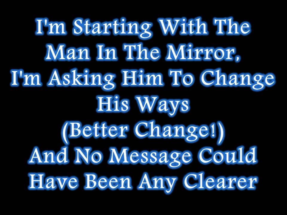 Michael Jackson - Man In The Mirror (Lyrics) - YouTube