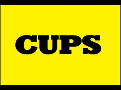 Cups - When I'm gone (Radio Version)