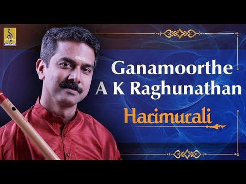 Ganamoorthe A Carnatic Flute Concert By A.K.Raghunadhan