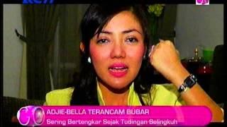 Adjie - Bella Sofie Terancam Bubar, 1 Oktober 2013