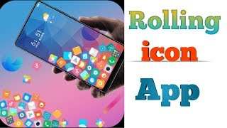 Rolling icon Photo icons on android phone 2019 ||technouzair||