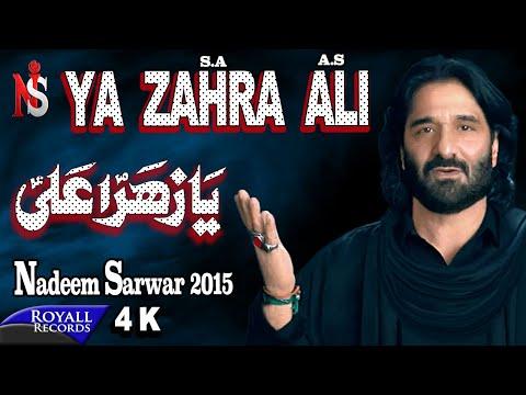 Nadeem Sarwar | Ya Zahra Ali | 2015