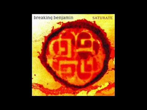 Breaking Benjamin - Saturate