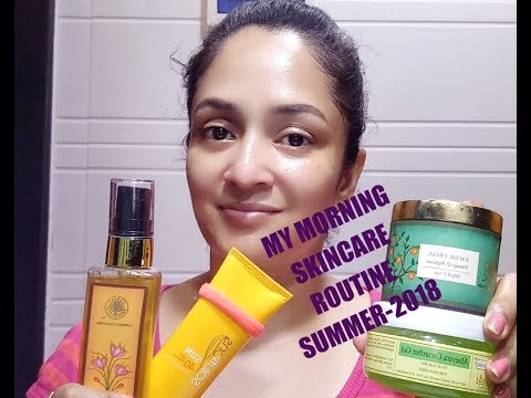 MY MORNING SKINCARE ROUTINE FOR SUMMER-2018