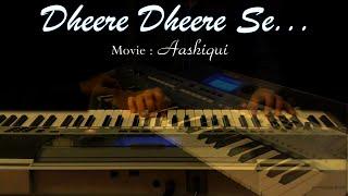 Dheere Dheere Se-Aashiqui-Instrumental On Keyboard