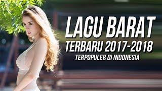 Download Lagu 17 LAGU BARAT TERBARU 2017 - 2018 TERPOPULER SAAT INI Remixes Of Popular Songs 2017 Gratis STAFABAND