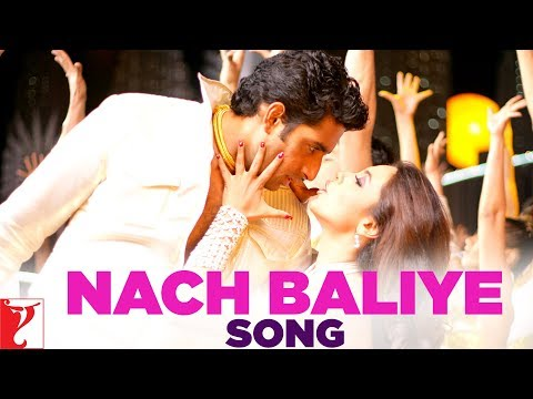 Nach Baliye - Song - Bunty Aur Babli video
