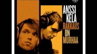 Watch Anssi Kela Rakkaus On Murhaa video