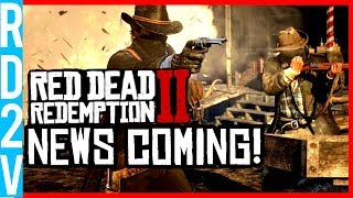 Red Dead Redemption 2 News! - More Official News Coming This Month! (RDR2)