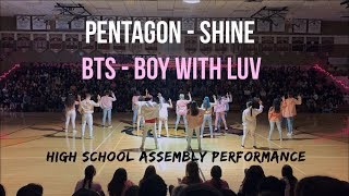 [HKDC] PENTAGON SHINE + BTS BOY WITH LUV HIGH SCHOOL ASSEMBLY Public Dance Performance