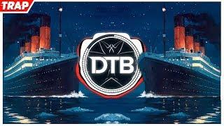 TITANIC (PedroDJDaddy | Trap Remix 2019)