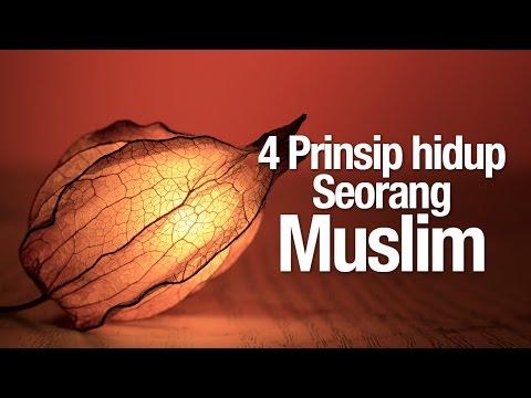 Ceramah Agama Islam: 4 Prinsip Hidup Seorang Muslim - Ustadz Afifi Abdul Wadud.