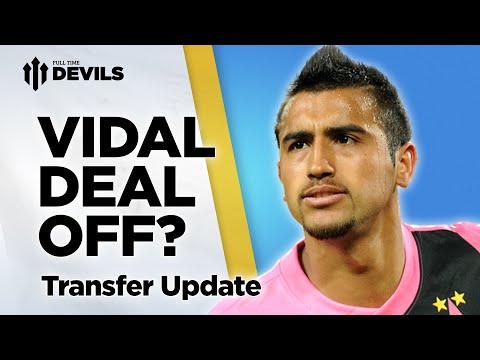 Vidal Deal Off? | Manchester United | Transfer News Update