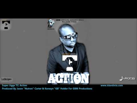 Super Jigga TC : ((( ACTION ))) [2012 Trinidad Soca][Produced By GBM Productions]