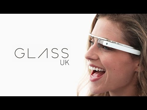 Google Glass UK Launch Opinion - Androidizen