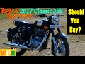 2017 Royal Enfield Classic 350 | Should You Buy? | My Impressions | Wandersane First Ride-WFR