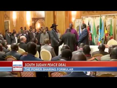 AROUND AFRICA: SOUTH SUDAN PEACE DEAL with BROWSON UNWANA