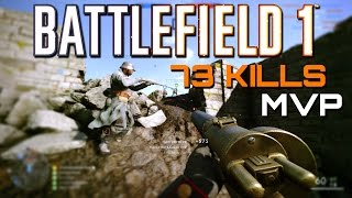 Battlefield 1: 73 Kills MVP - They Shall Not Pass DLC (PS4 PRO Multiplayer Gameplay)