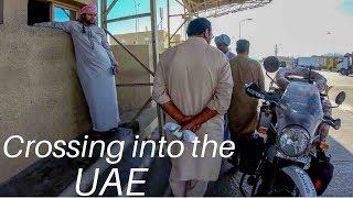[Eps. 51] CROSSING INTO THE UAE - Royal Enfield Himalayan BS4 (2018) - To Dubai