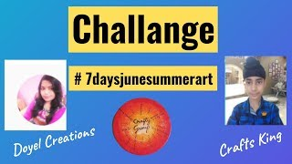Art Challenge  - # 7 Days June Summer Art