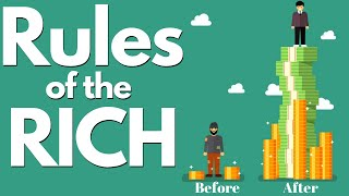 7 Rules the Rich Follow That The Poor Never Learn