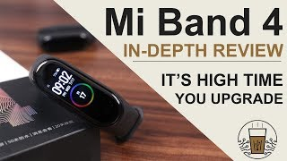 Is It The Best Fitness Band Of 2019? Xiaomi Mi Band 4 In-Depth Review