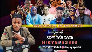 LATEST JULY 2019 NAIJA MID YEAR AFRO NONSTOP MIX { STREET RAW PARTY } BY DEEJAY SPARK