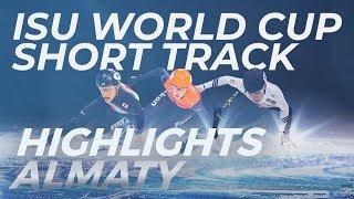 ISU World Cup Short Track | Almaty 2018 Highlights