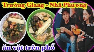 Bắt gặp cặp đôi Trường Giang – Nhã Phương ngồi ăn canh bún 20k ở vỉa hè Sài Gòn