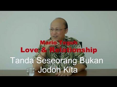 Tanda Bahwa Seseorang BUKAN Jodoh Kita - Mario Teguh Love & Relationship