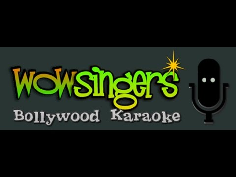 Aji Aisa Mauka Phir Kahan Milega - Hindi Karaoke - wow singers