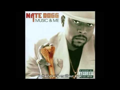 Nate Dogg Music And Me (RIP)  (Sous Titre Fr)