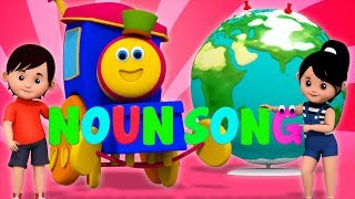 Noun Song | Learning With Bob The Train | Song And Video For Children | Nursery Rhymes by Kids Tv