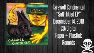 Watch Farewell Continental Our House video