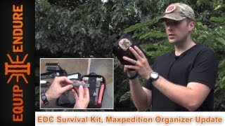 EDC Survival Kit, Maxpedition Organizer Update by Equip 2 Endure