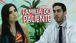 Família do Paciente - DESCONFINADOS (Erros no final)
