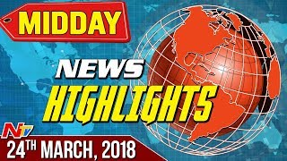 Mid Day News Highlights || 24th March 2018