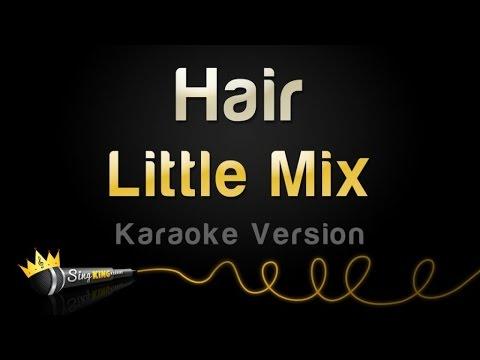 Little Mix - Hair (Karaoke Version)