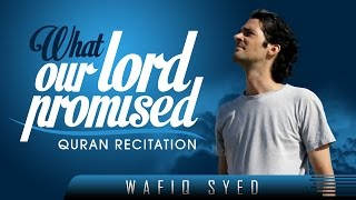 What Our Lord Promised? Quran Recitation ? by Brother Wafiq Syed ? TDR Production