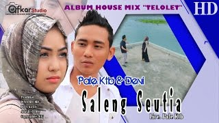 PALE KTB & DEVI - SALENG SEUTIA  ( Album House Mix Telolet ) HD Video Quality 2017