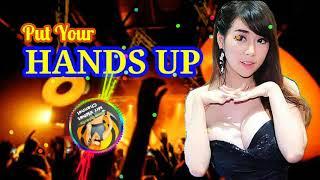 Remix Club Dance Music 2019 | Put Your Hands Up បទភ្លេងខ្លឹបទុកចាក់បាស់រាំ