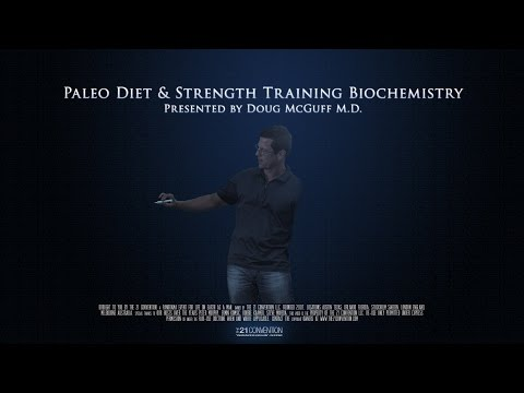 Paleo Diet & Strength Training Biochemistry | Doug McGuff M.D. | Full ...