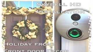 Skybell Wi-Fi HD Doorbell Installation