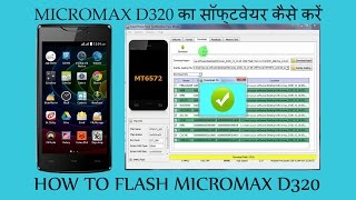 How To Flash Micromax D320 Stock Rom