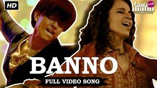download lagu Banno   Song  Tanu Weds Manu Returns gratis