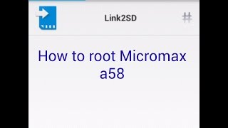 How to root Micromax a58 bolt